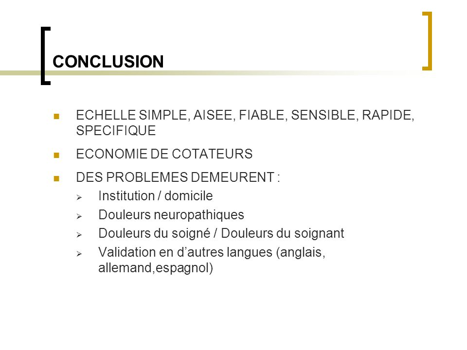 CONCLUSION ECHELLE SIMPLE, AISEE, FIABLE, SENSIBLE, RAPIDE, SPECIFIQUE