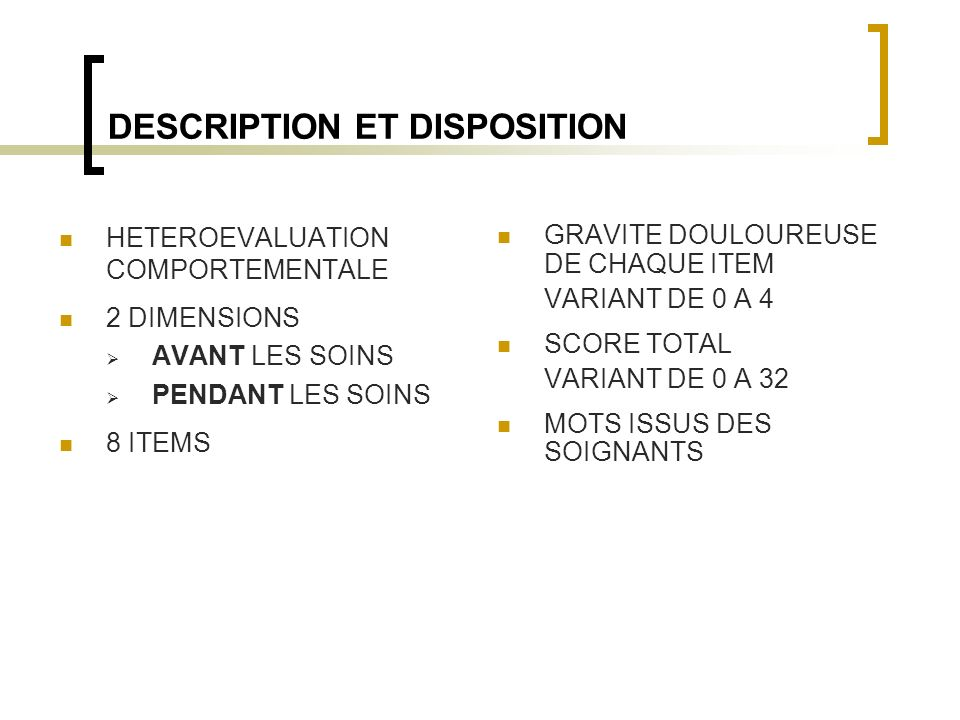 DESCRIPTION ET DISPOSITION