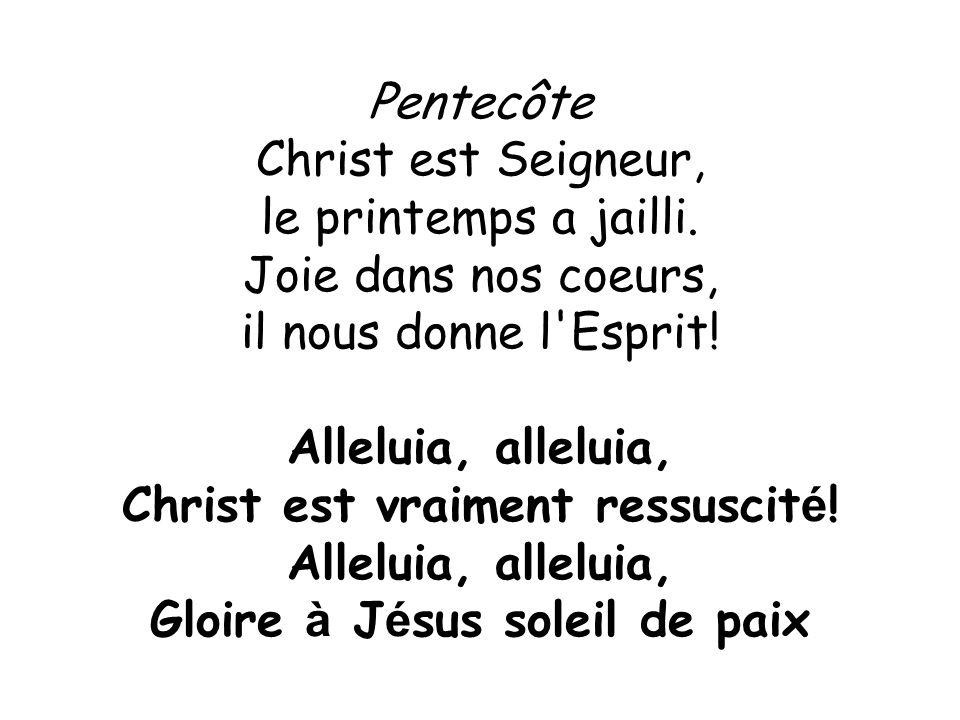 Gloire à Jésus soleil de paix