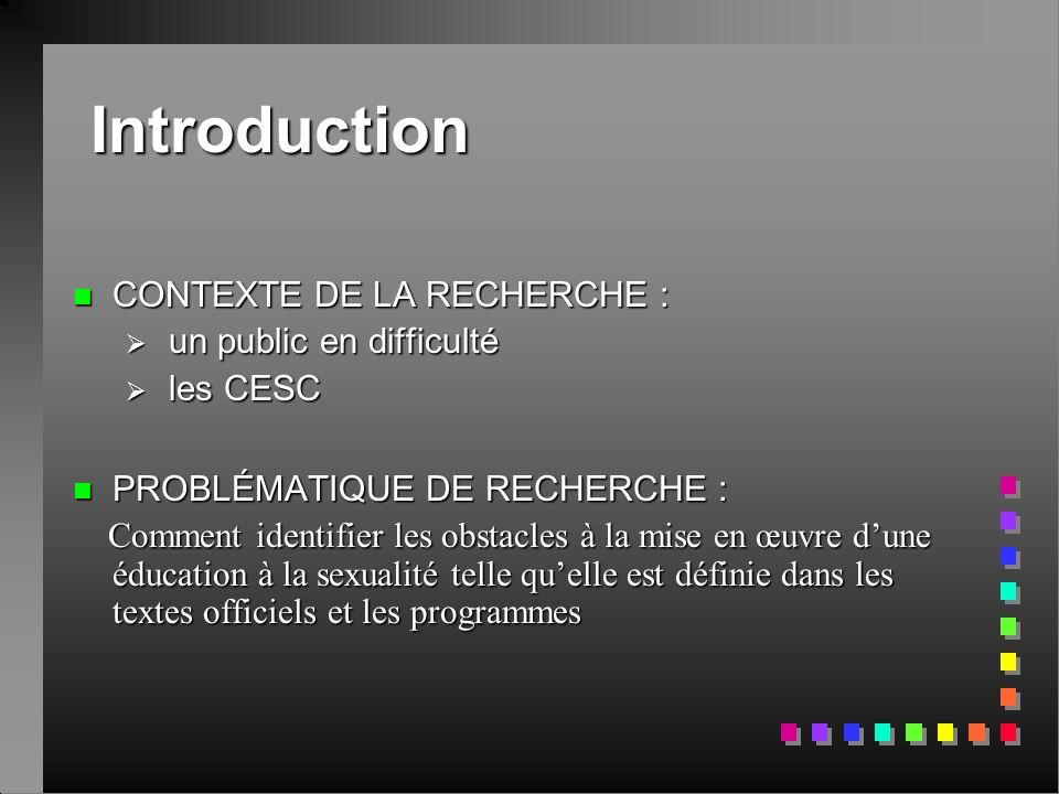 Introduction CONTEXTE DE LA RECHERCHE : un public en difficulté