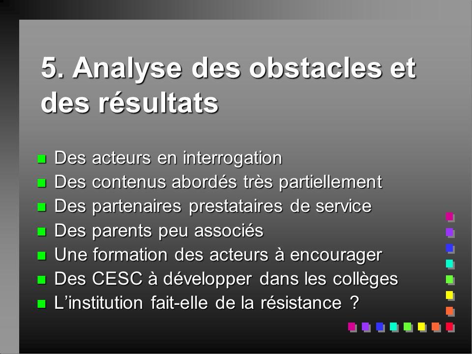 5. Analyse des obstacles et des résultats