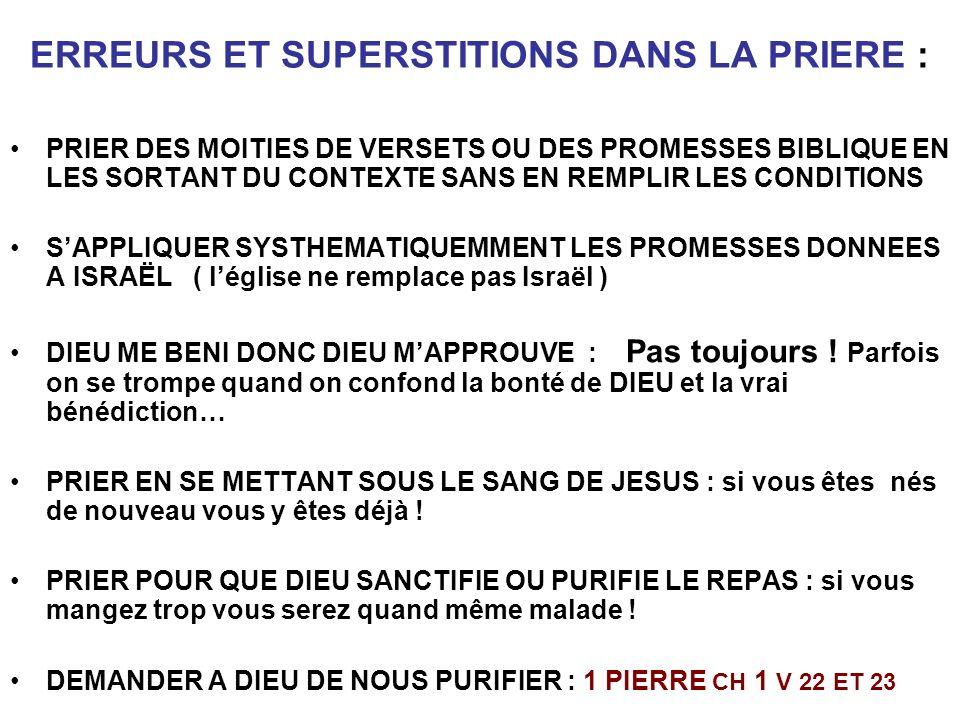 ERREURS ET SUPERSTITIONS DANS LA PRIERE :