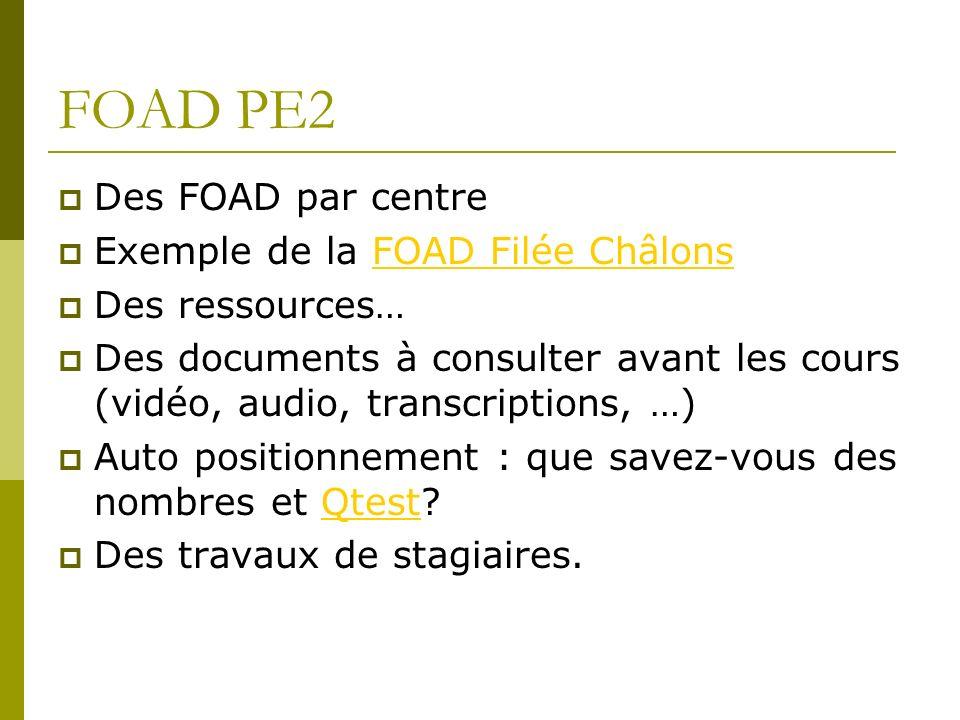 FOAD PE2 Des FOAD par centre Exemple de la FOAD Filée Châlons