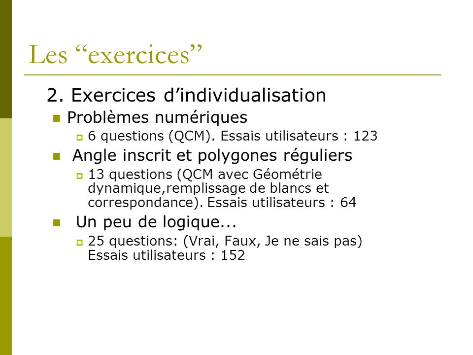 Les exercices 2. Exercices d'individualisation Problèmes numériques