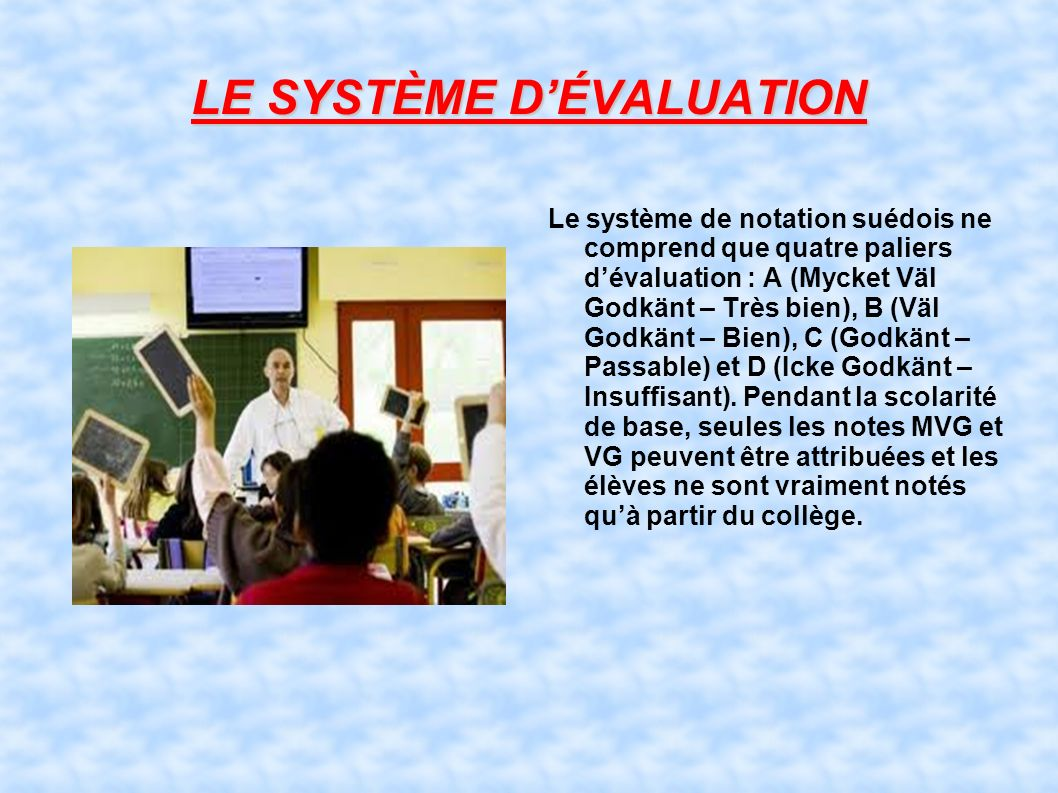 LE SYSTÈME D'ÉVALUATION