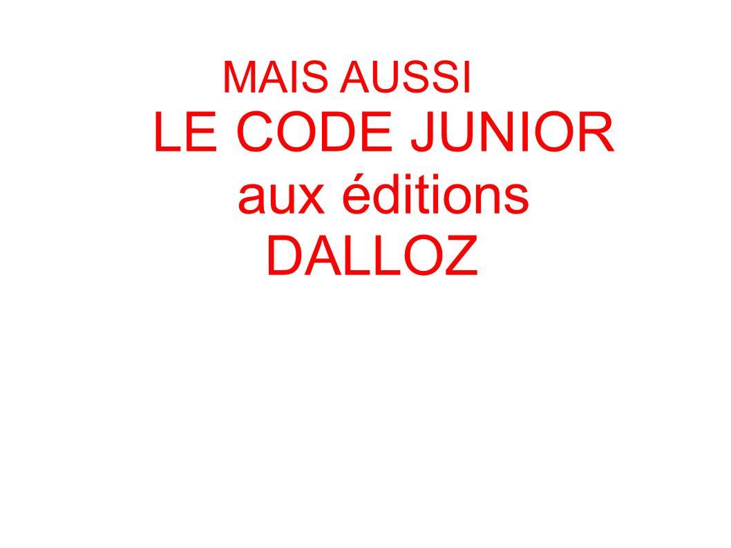 LE CODE JUNIOR aux éditions