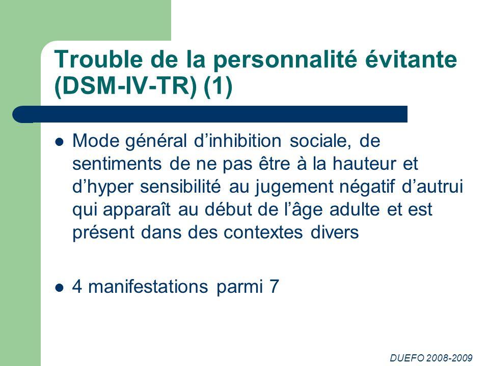 Trouble de la personnalité évitante (DSM-IV-TR) (1)