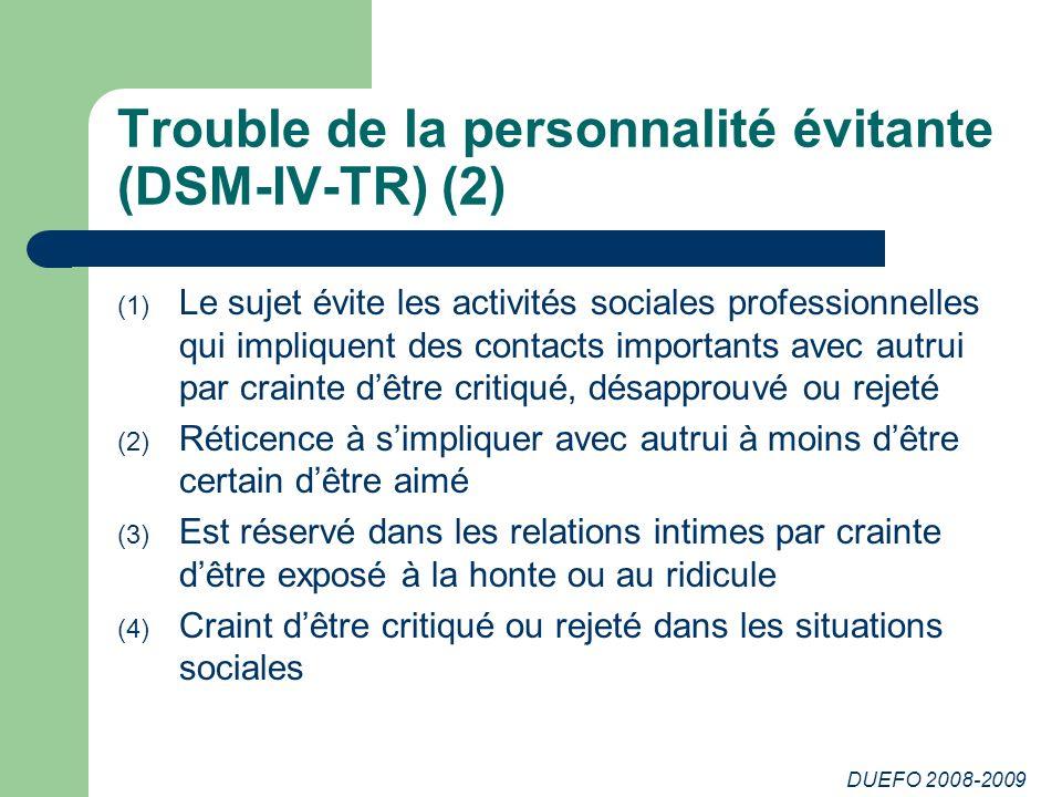 Trouble de la personnalité évitante (DSM-IV-TR) (2)