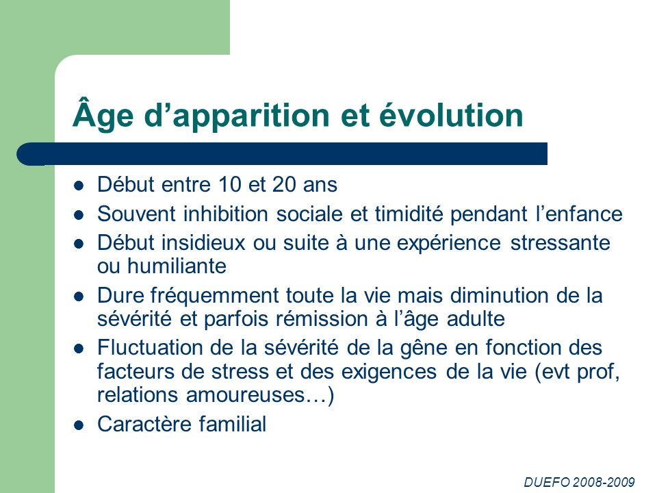 Âge d'apparition et évolution