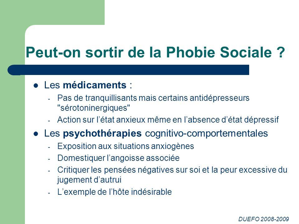 Peut-on sortir de la Phobie Sociale