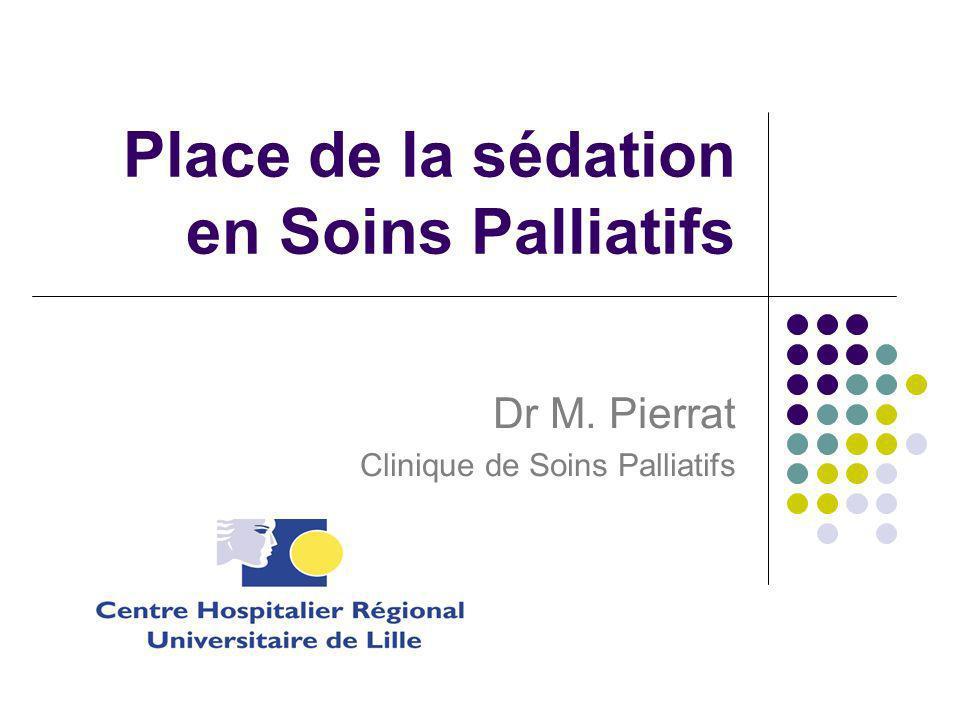 Place de la sédation en Soins Palliatifs