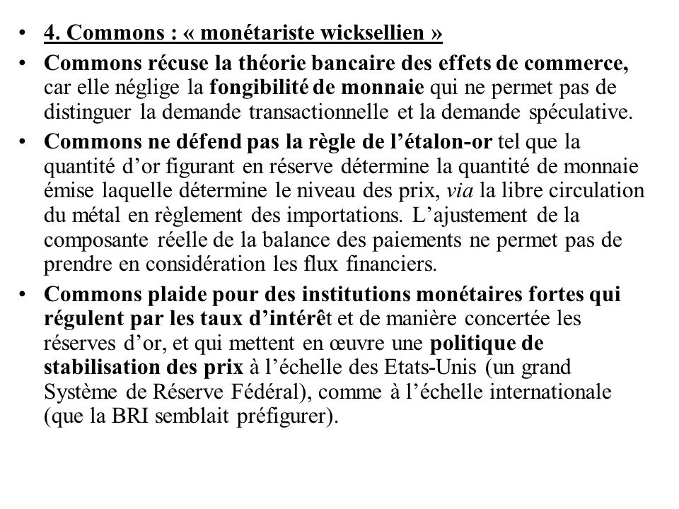 4. Commons : « monétariste wicksellien »