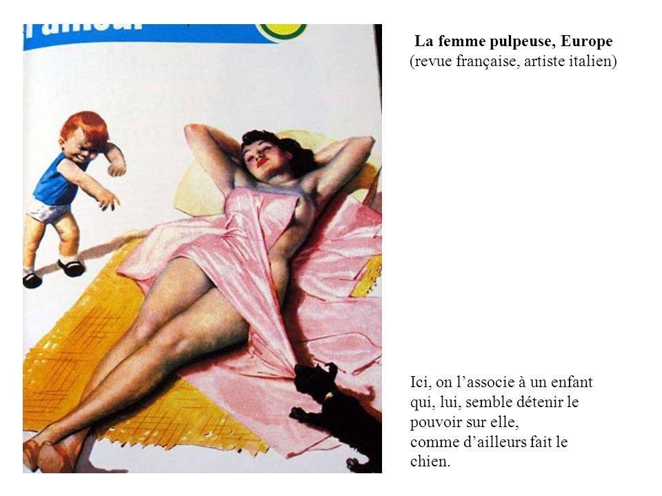 La femme pulpeuse, Europe (revue française, artiste italien)