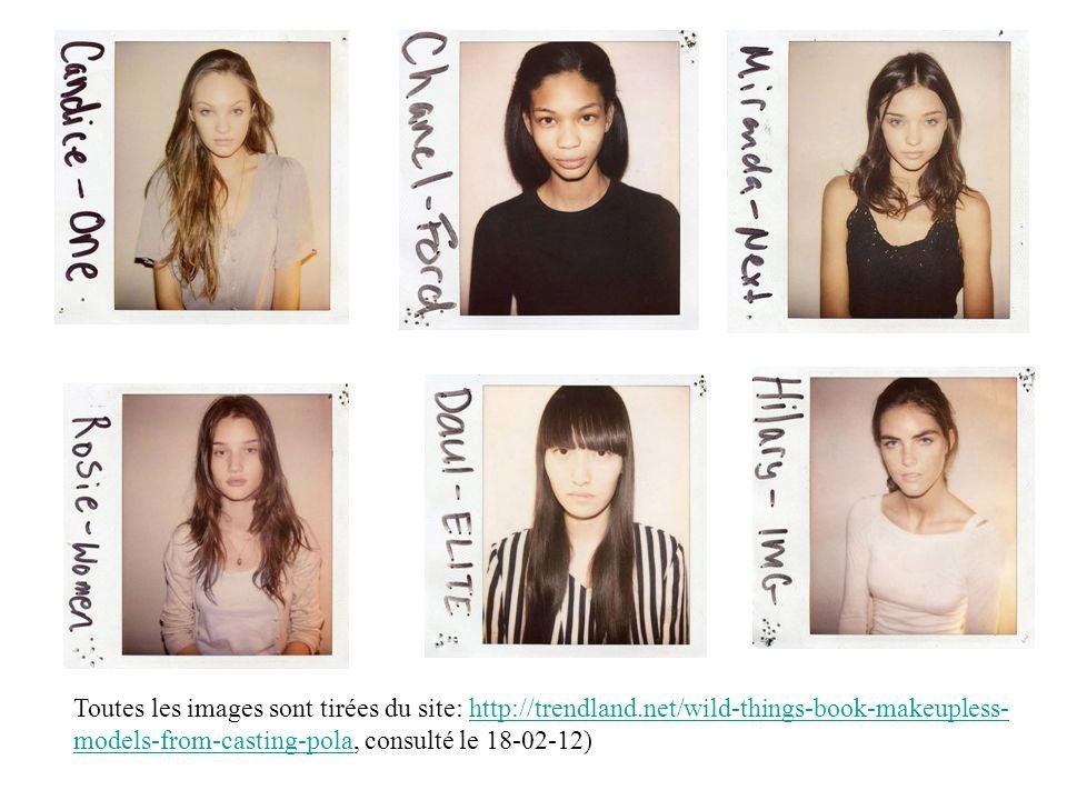 Toutes les images sont tirées du site: http://trendland