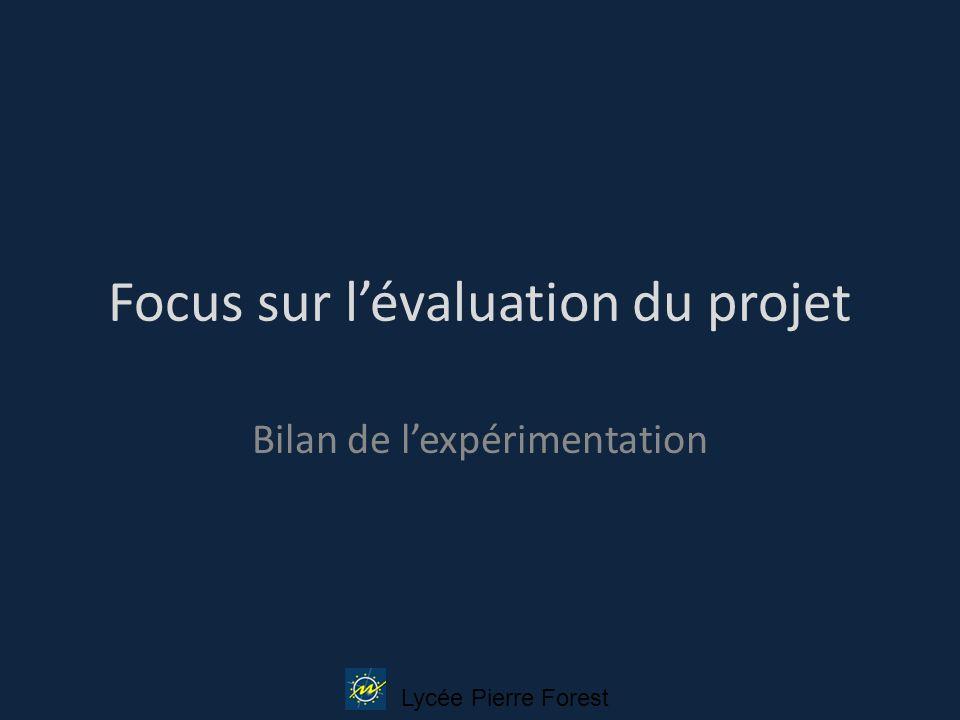 Focus sur l'évaluation du projet