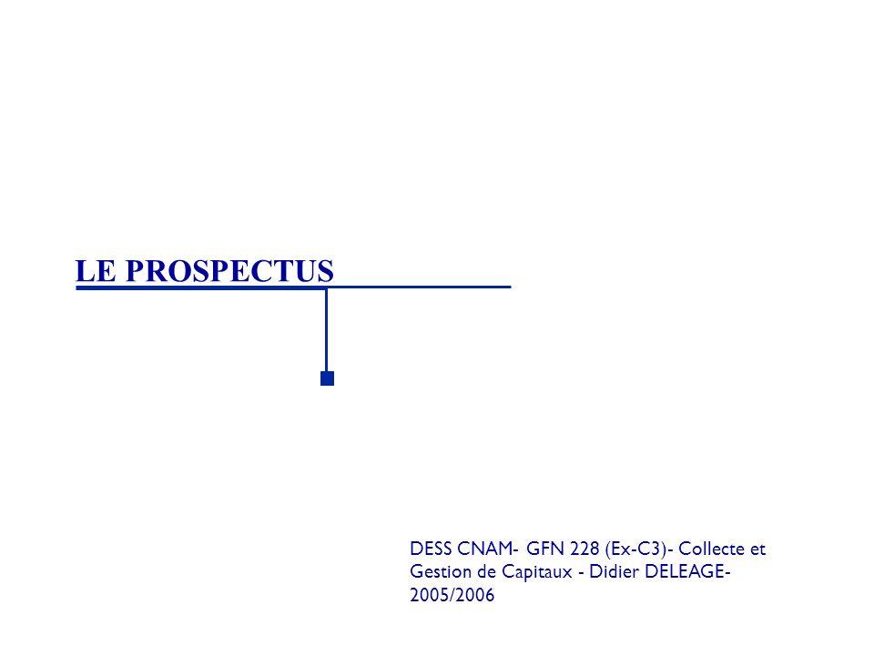 LE PROSPECTUS DESS CNAM- GFN 228 (Ex-C3)- Collecte et Gestion de Capitaux - Didier DELEAGE-2005/2006.