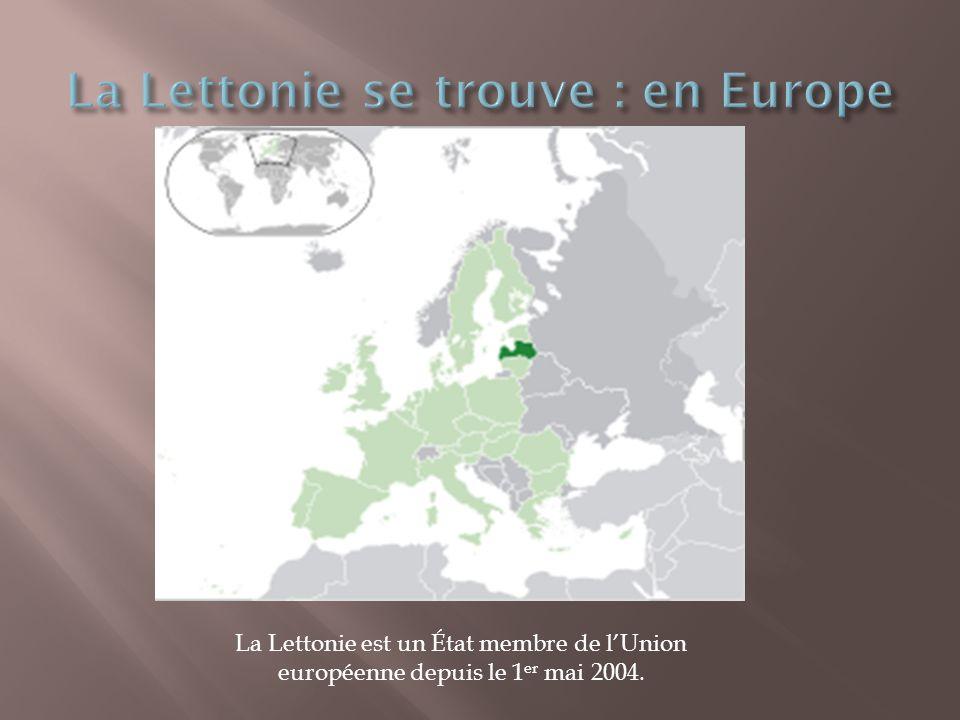 La Lettonie se trouve : en Europe