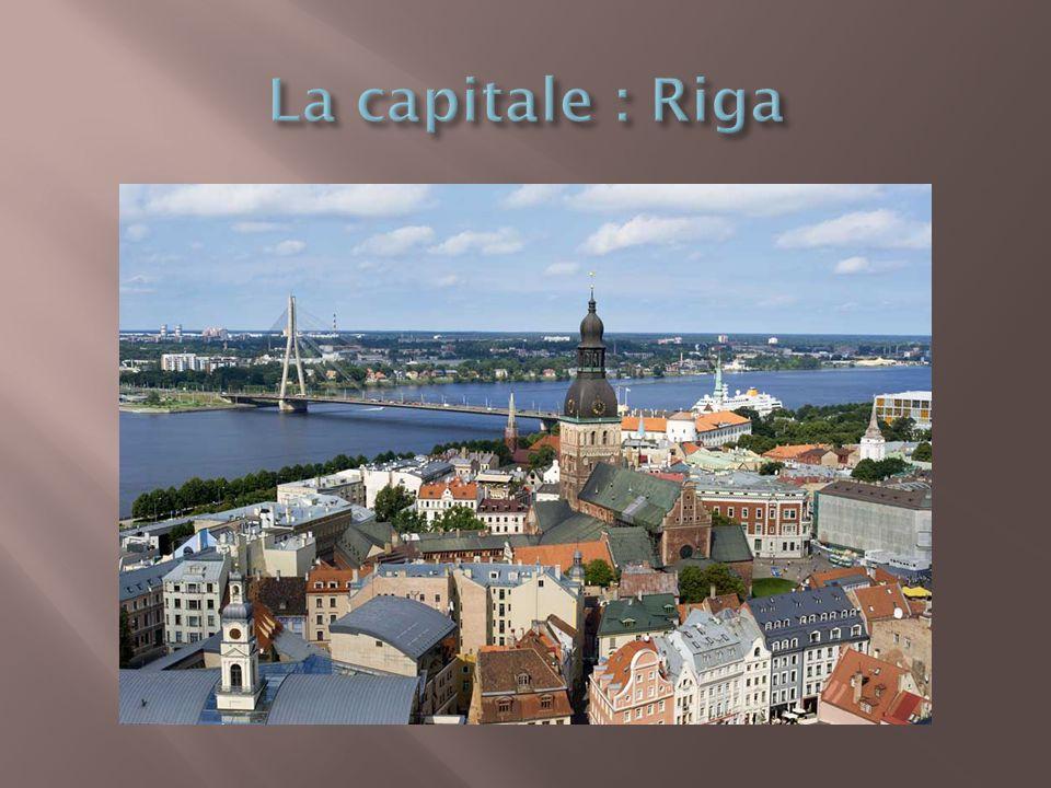 La capitale : Riga