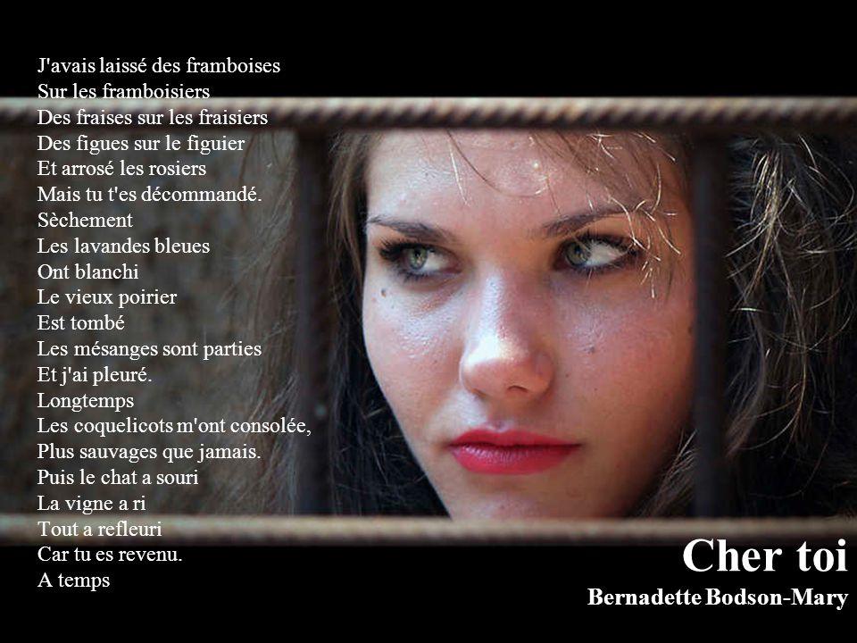 Cher toi Bernadette Bodson-Mary