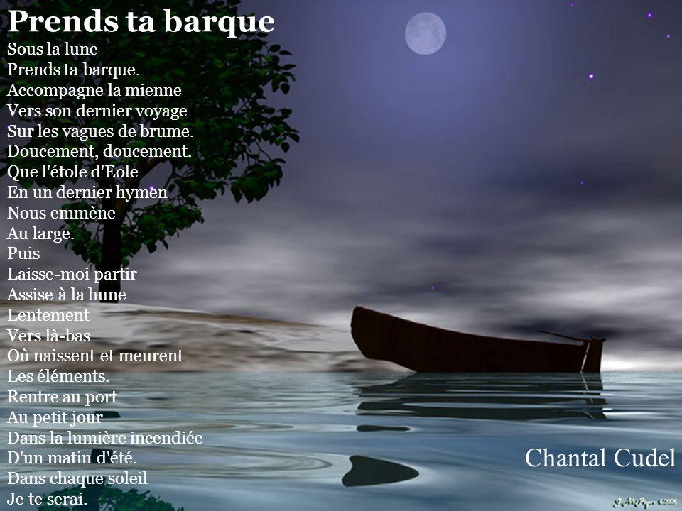 Prends ta barque Sous la lune Prends ta barque