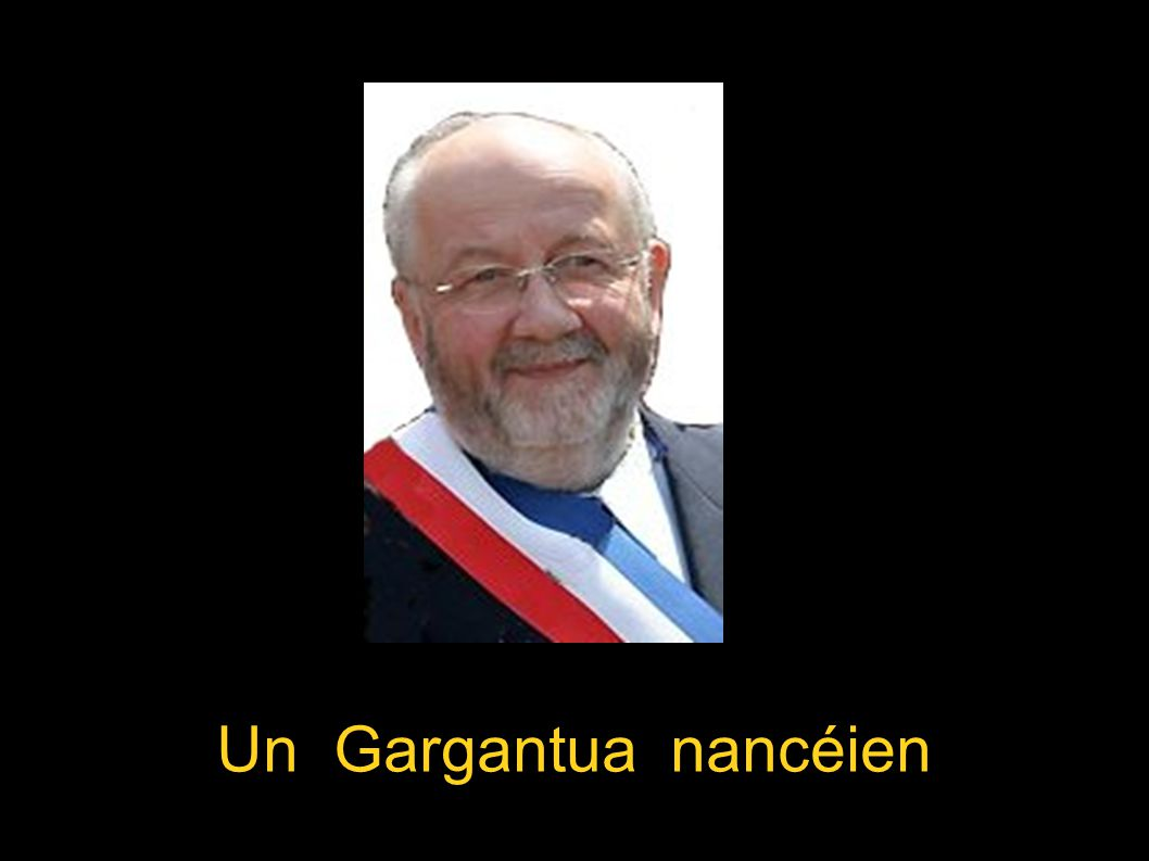 Un Gargantua nancéien