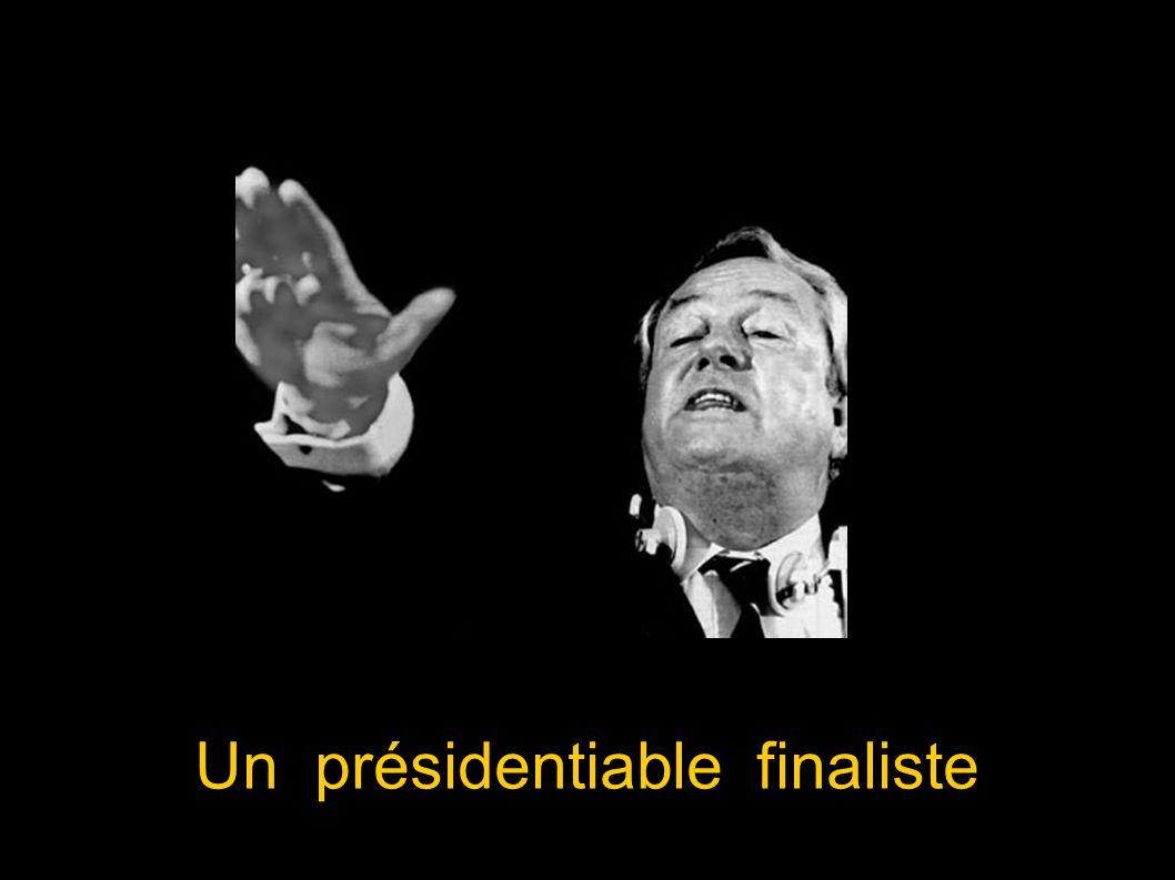 Un présidentiable finaliste