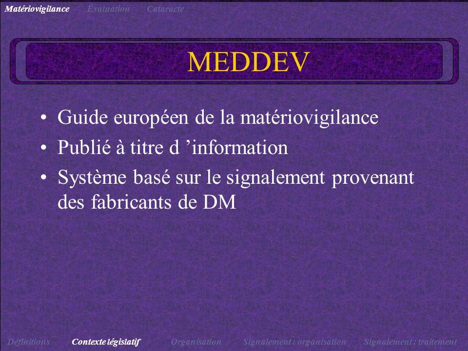 MEDDEV Guide européen de la matériovigilance