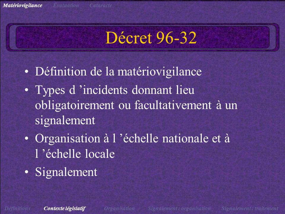 Décret 96-32 Définition de la matériovigilance
