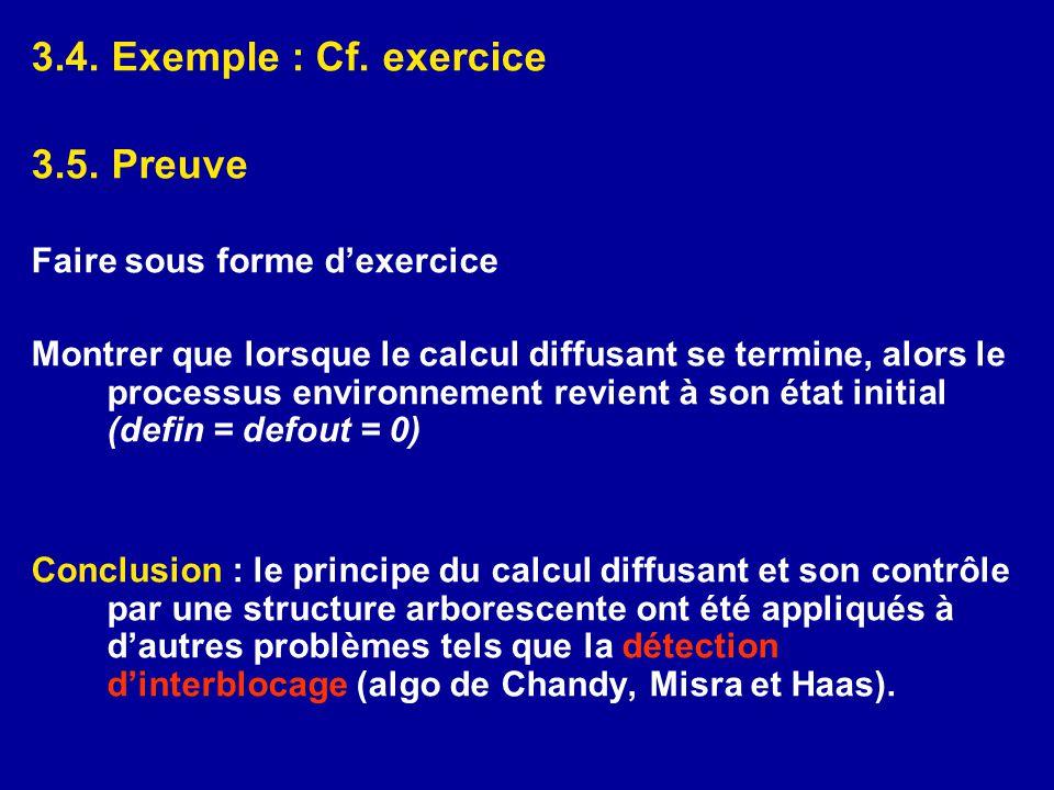 3.4. Exemple : Cf. exercice 3.5. Preuve Faire sous forme d'exercice