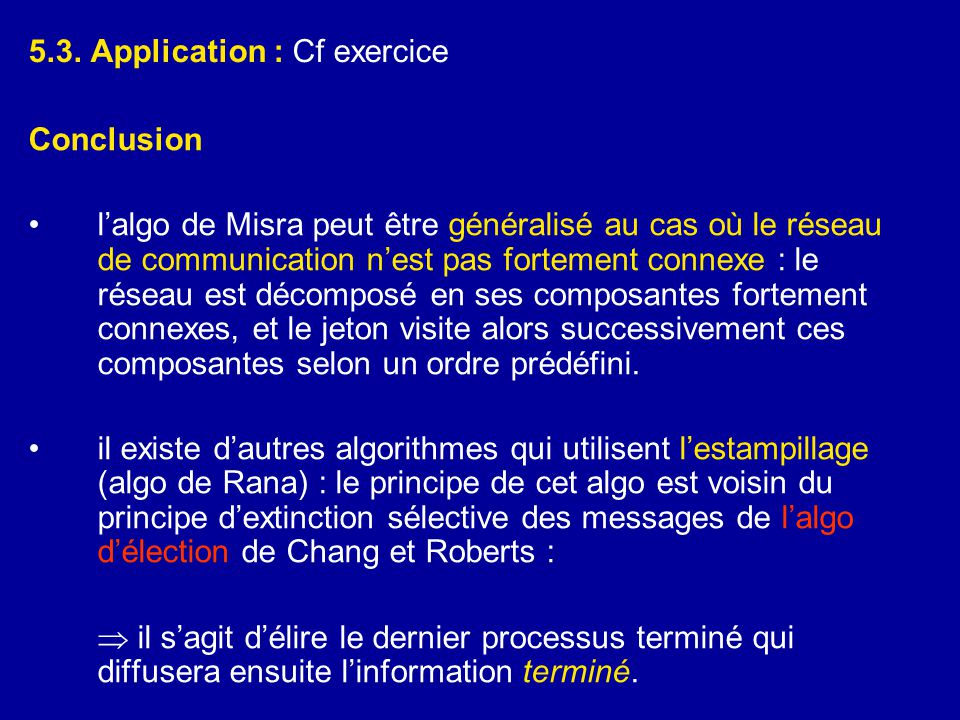5.3. Application : Cf exercice