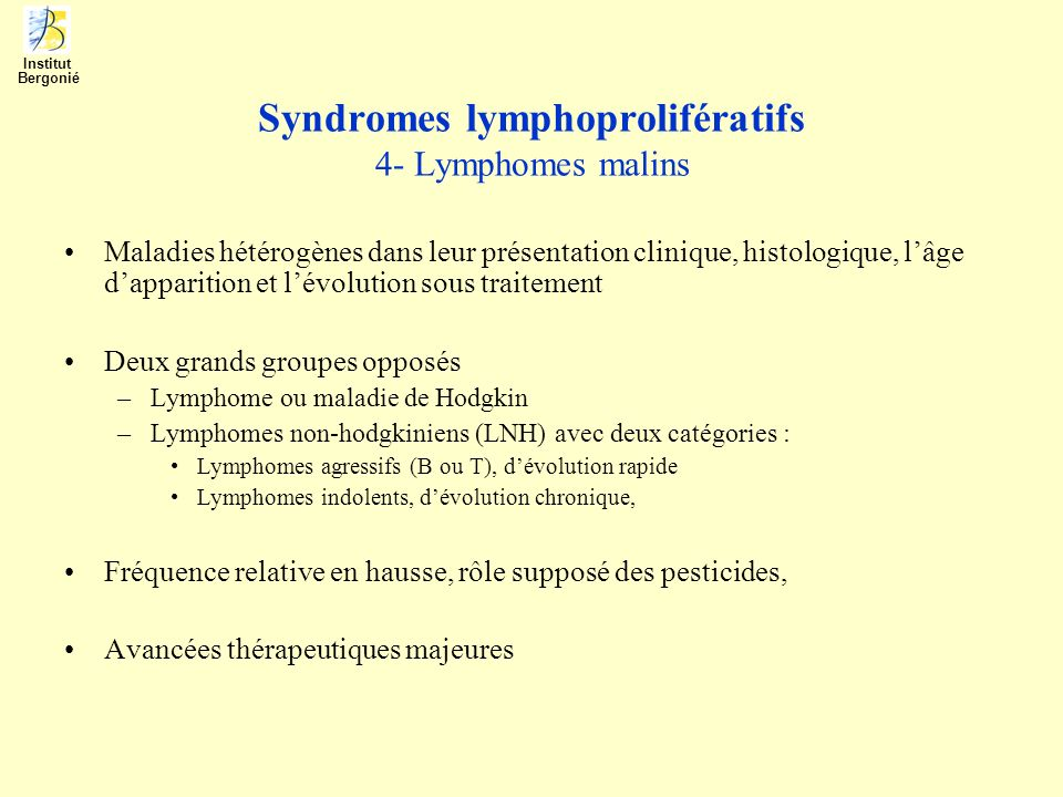 Syndromes lymphoprolifératifs 4- Lymphomes malins