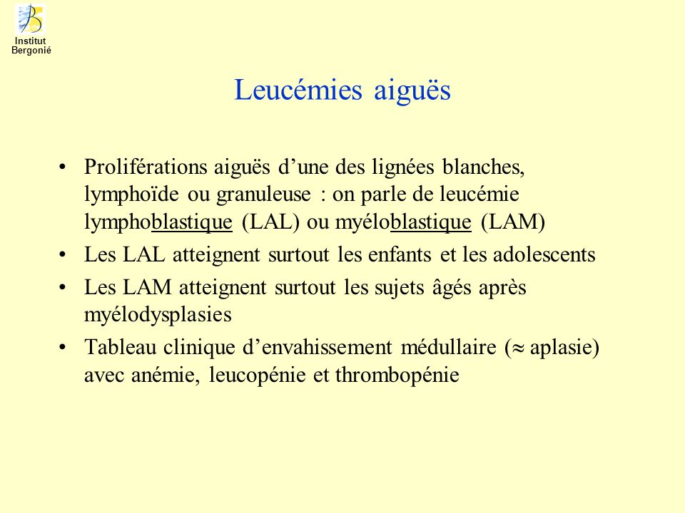 InstitutBergonié. Leucémies aiguës.
