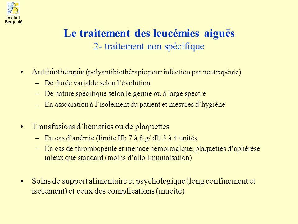 Le traitement des leucémies aiguës 2- traitement non spécifique