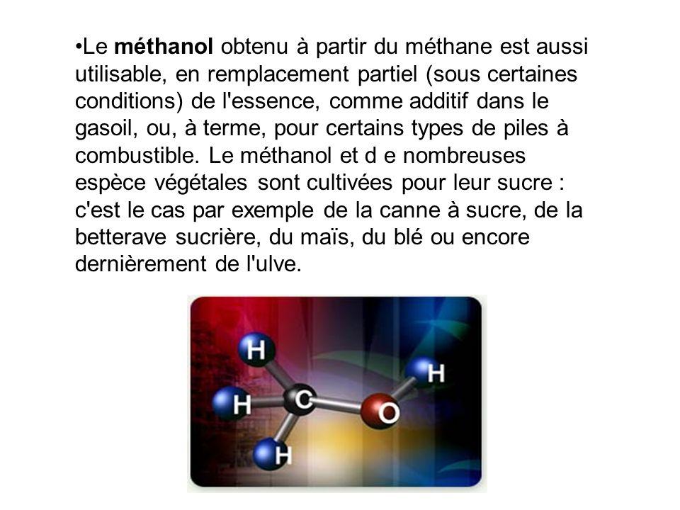 Le méthanol obtenu à partir du méthane est aussi utilisable, en remplacement partiel (sous certaines conditions) de l essence, comme additif dans le gasoil, ou, à terme, pour certains types de piles à combustible.