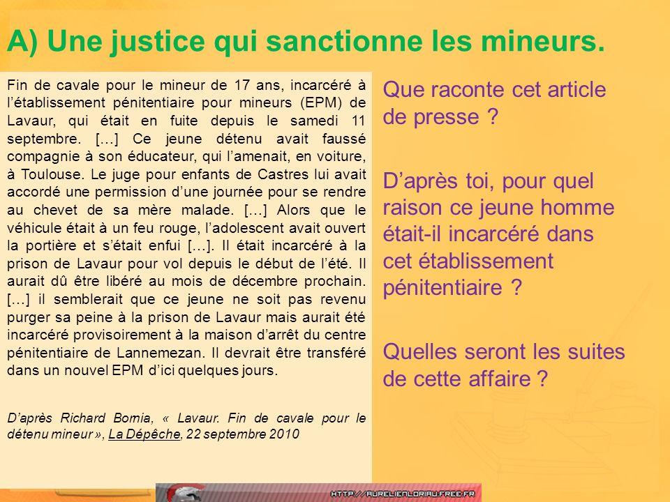 A) Une justice qui sanctionne les mineurs.