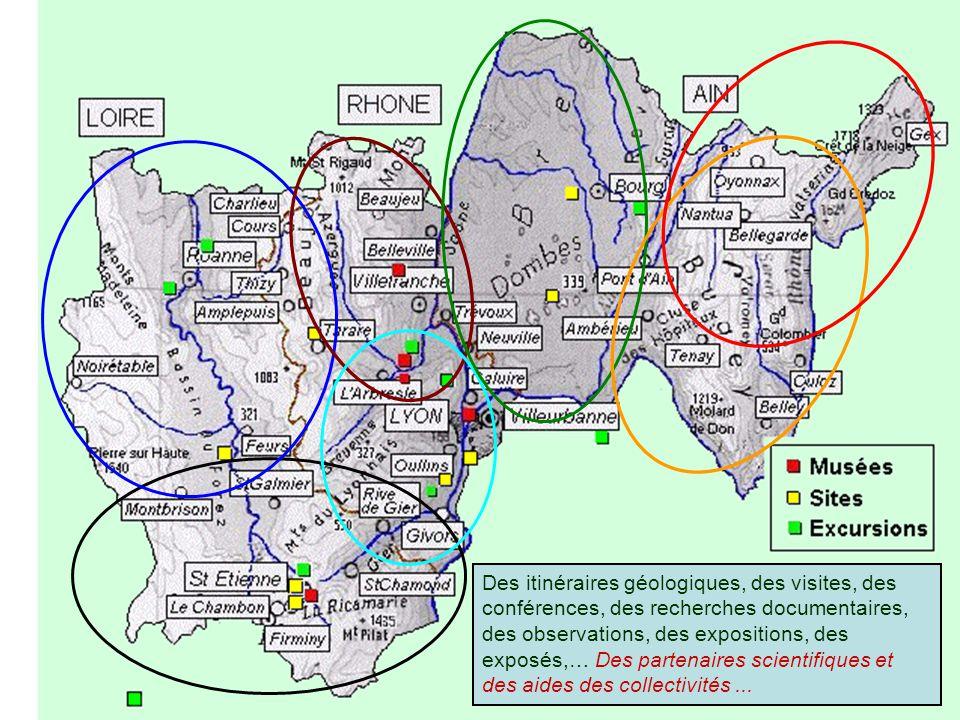 Des itinéraires géologiques, des visites, des conférences, des recherches documentaires, des observations, des expositions, des exposés,… Des partenaires scientifiques et des aides des collectivités ...