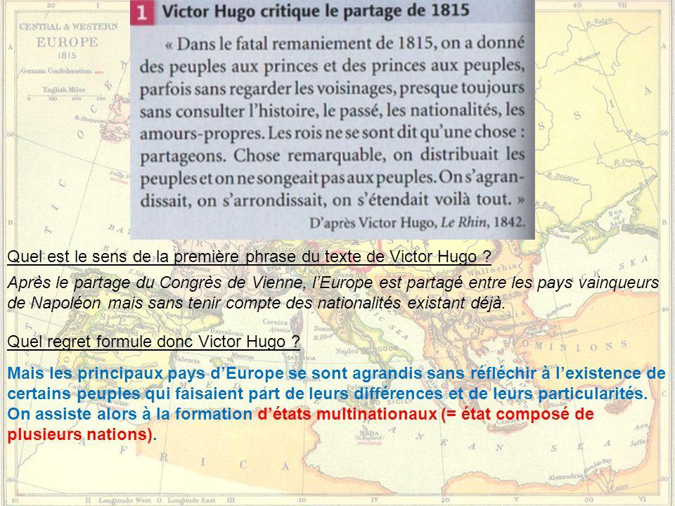 Quel est le sens de la première phrase du texte de Victor Hugo