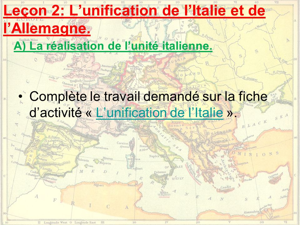 Leçon 2: L'unification de l'Italie et de l'Allemagne.