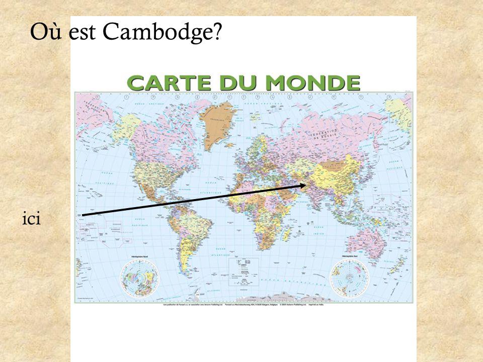 Où est Cambodge ici