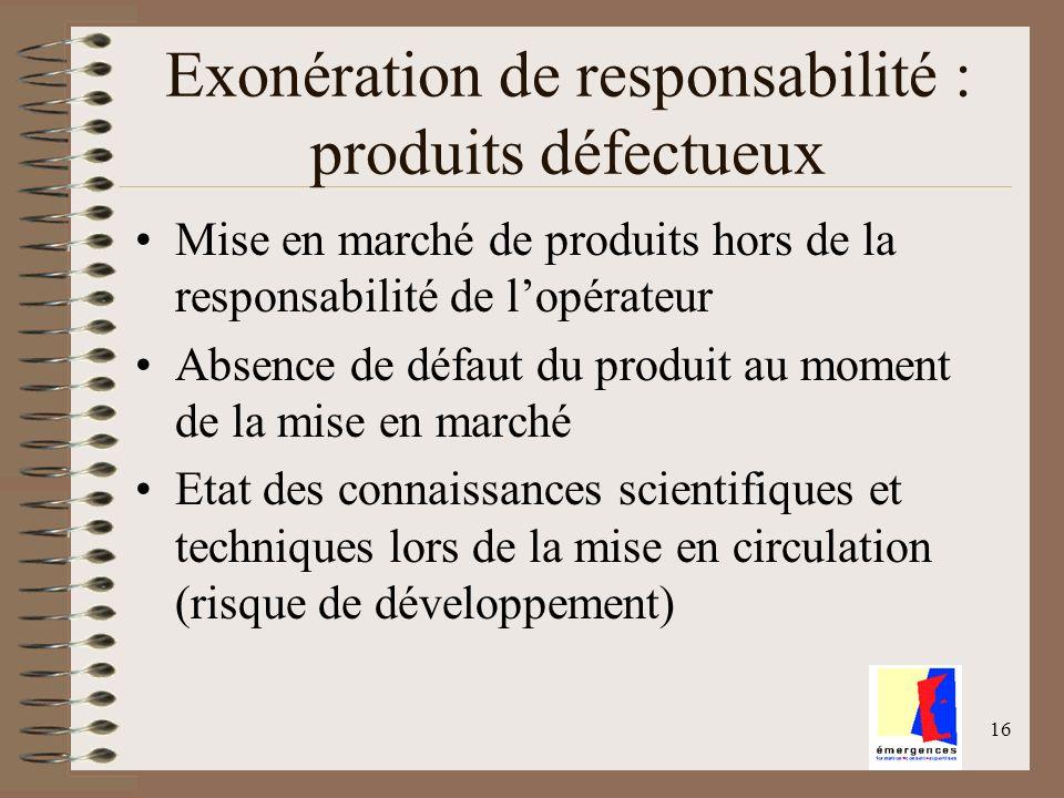 Exonération de responsabilité : produits défectueux