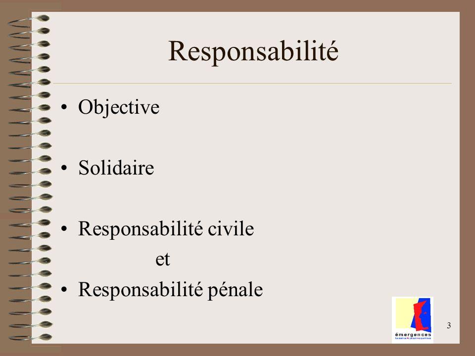 Responsabilité Objective Solidaire Responsabilité civile et