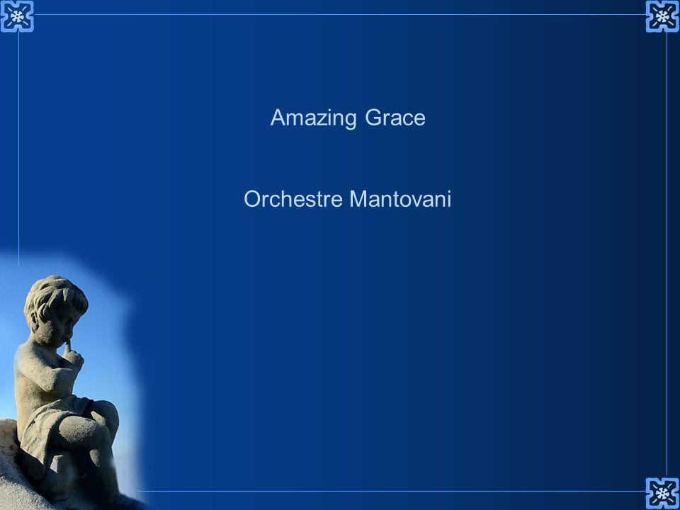 Amazing Grace Orchestre Mantovani