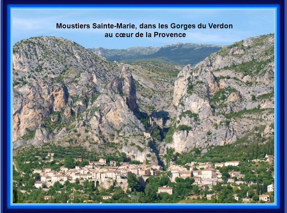 Moustiers Sainte-Marie, dans les Gorges du Verdon