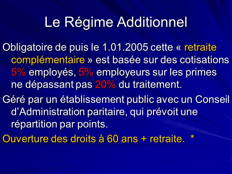Le Régime Additionnel