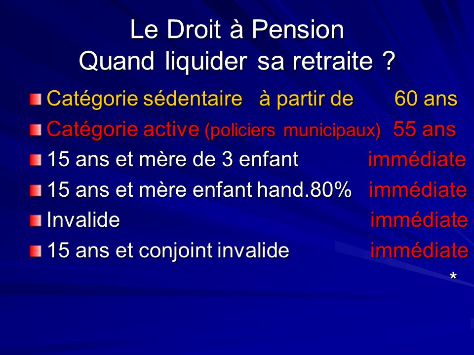 Le Droit à Pension Quand liquider sa retraite