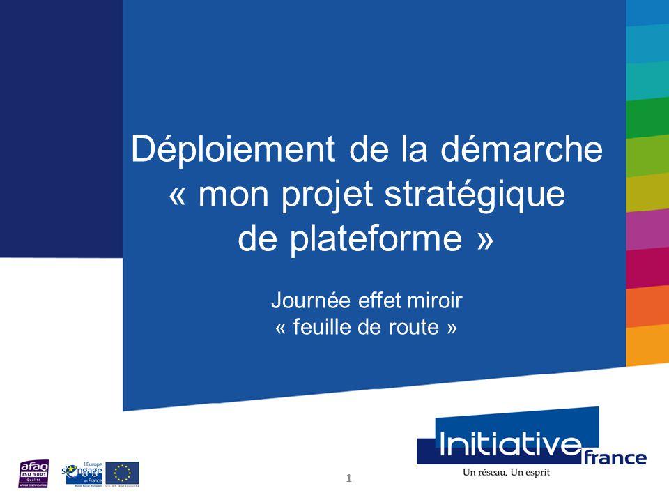 Déploiement de la démarche « mon projet stratégique de plateforme »