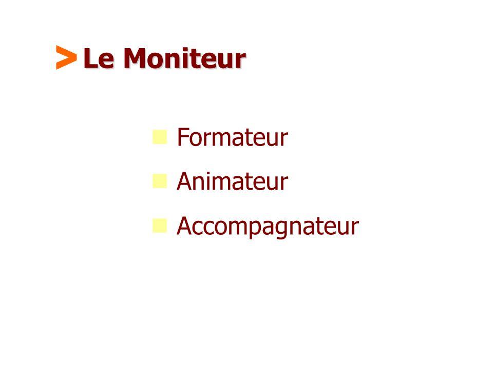 Le Moniteur > Formateur Animateur Accompagnateur