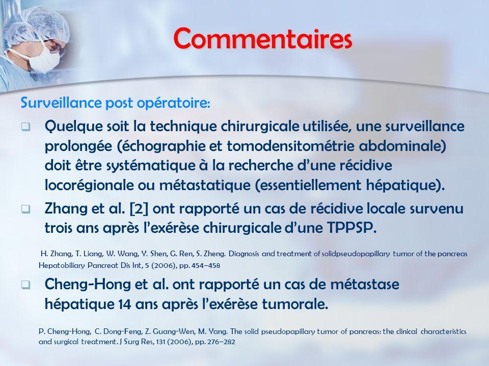Commentaires Surveillance post opératoire: