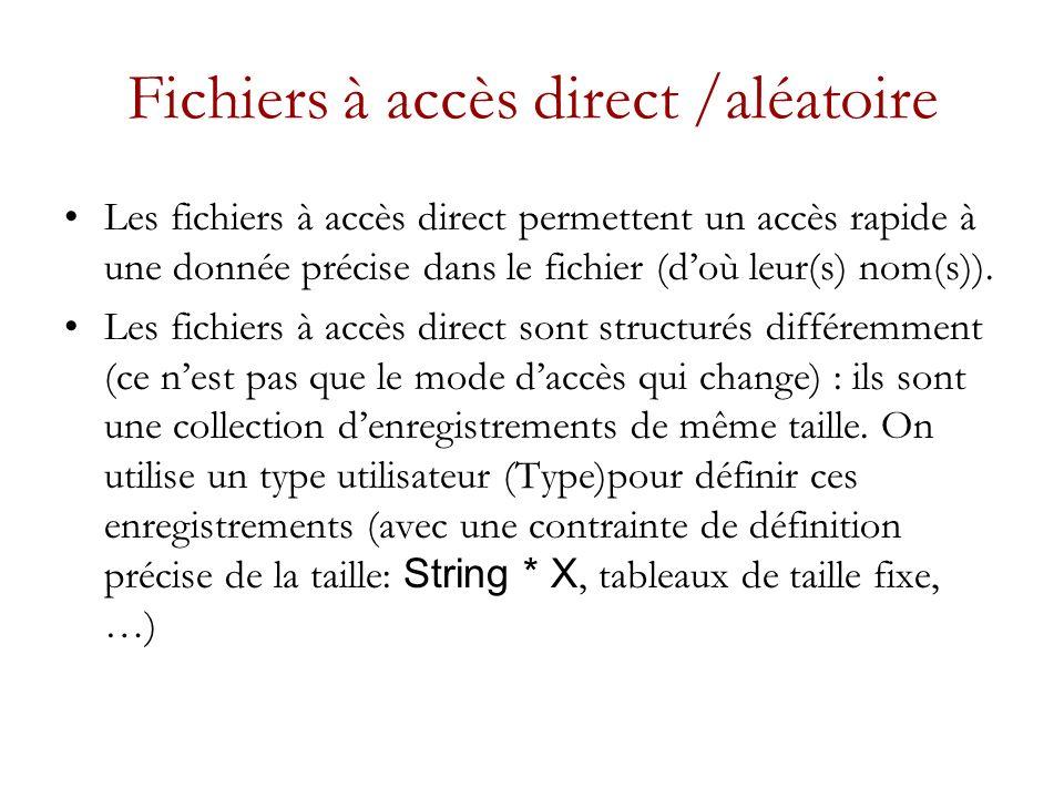 Fichiers à accès direct /aléatoire