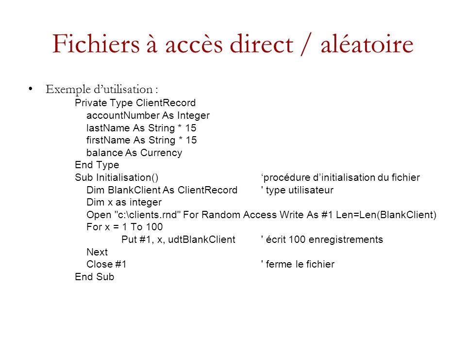 Fichiers à accès direct / aléatoire